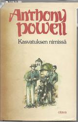Powell, Anthony: Kasvatuksen nimissä