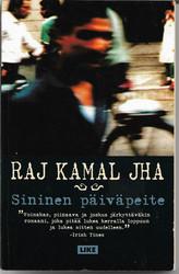 Jha, Raj Kamal: Sininen päiväpeite : romaani