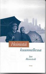 Blomstedt, Jan: Heinistä kuunnellessa