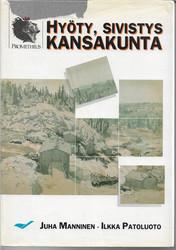 Manninen, Juha & Patoluoto, Ilkka (toim.): Hyöty, sivistys, kansakunta : suomalaista aatehistoriaa