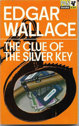 Wallace Edgar: The Clue of the Silver Key