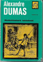 Dumas, Alexandre, vanh.: Muskettisoturit taistelevat