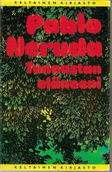 Neruda, Pablo: Tunnustan eläneeni