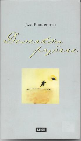 Ehrnrooth, Jari: Deserton pyörre