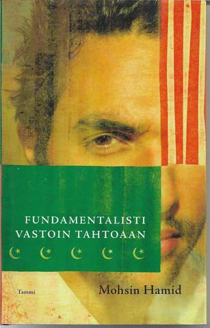 Hamid, Mohsin: Fundamentalisti vastoin tahtoaan