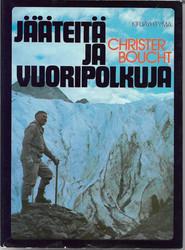 Boucht, Christer: Jääteitä ja vuoripolkuja