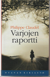 Claudel, Philippe: Varjojen raportti