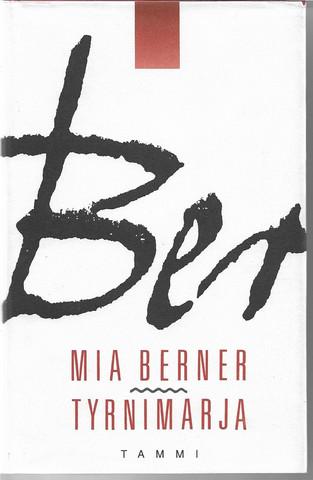 Berner, Mia: Tyrnimarja
