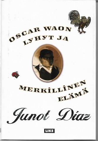 Diaz, Junot: Oscar Waon lyhyt ja merkillinen elämä