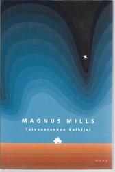Mills, Magnus: Taivaanrannan kulkijat