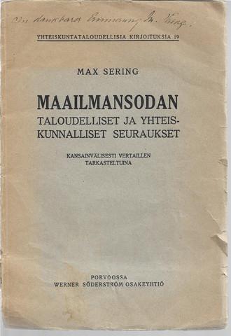 Sering, Max: Maailmansodan taloudelliset ja yhteiskunnalliset seuraukset : kansainvälisesti vertaillen tarkastettuina