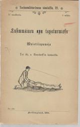 Bonsdorff, Hj. von: Ensimmäinen apu tapaturmissa : muistiinpanoja luennoilta ynnä liite