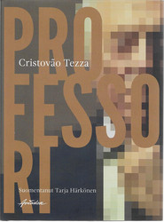 Tezza, Cristovão: Professori