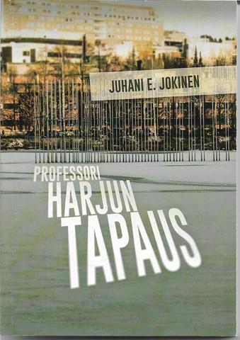 Jokinen, Juhani E.: Professori Harjun tapaus