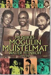 Yetnikoff, Walter & Ritz, David: Musiikkimogulin muistelmat
