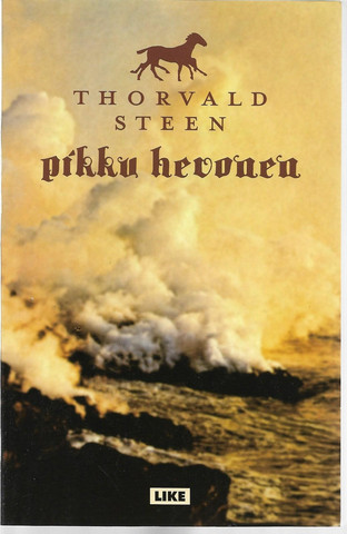 Steen, Thorvald: Pikku hevonen