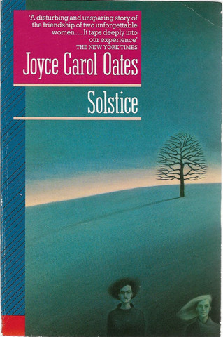 Oates, Joyce Carol: Solstice