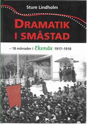 Lindholm, Sture: Dramatik i småstad - 18 månader i Ekenäs 1917-1918