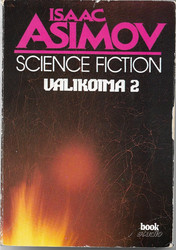 Useita kirjoittajia: Isaac Asimov Science fiction valikoima 2