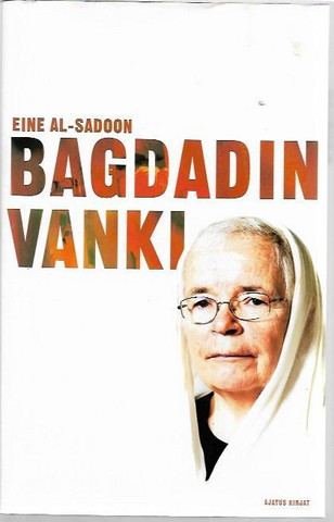 Al-Sadoon, Eine: Bagdadin vanki