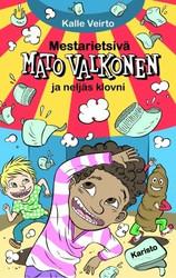 Veirto, Kalle: Mestarietsivä Mato Valkonen ja neljäs klovni