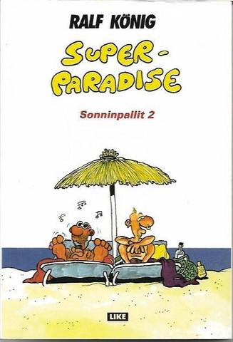 König, Ralf: Superparadise - Sonninpallit 2