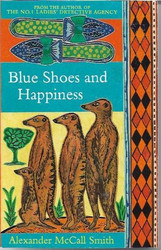 Smith, Alexander McCall: Blue Shoes and Happiness