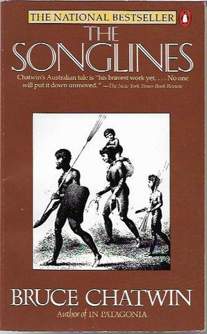 Chatwin, Bruce: The Songlines