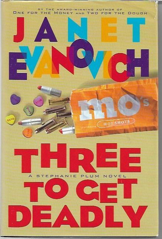 Evanovich, Janet: Three to get deadly