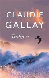 Gallay, Claude: Tyrskyt
