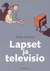 Werner, Anita: Lapset ja televisio