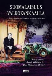 Bacon, Henry &  Lehtisalo, Anneli & Nyyssönen, Pasi (toim.): Suomalaisuus valkokankaalla : kotimainen elokuva toisin katsoen