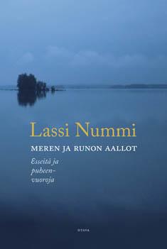 Nummi, Lassi: Meren ja runon aallot : esseitä ja puheenvuoroja