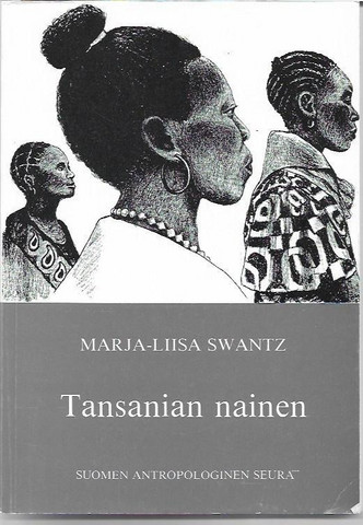 Swantz, Marja-Liisa: Tansanian nainen