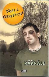Griffiths, Niall: Rääpäle