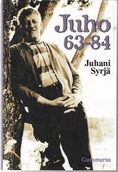 Syrjä, Juhani: Juho 63-84 : monologiromaani