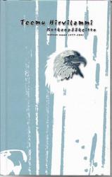Hirvilammi, Teemu: Kotkanpääkeitto : valitut runot 1977-2001