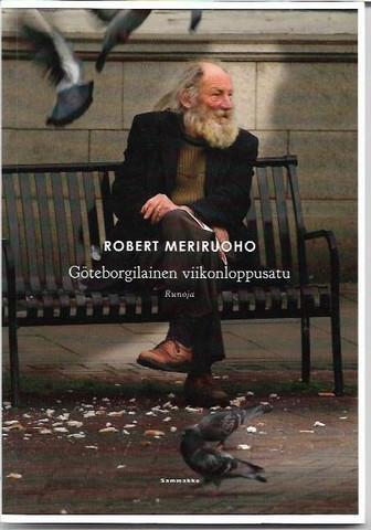 Meriruoho, Robert: Göteborgilainen viikonloppusatu : runoja