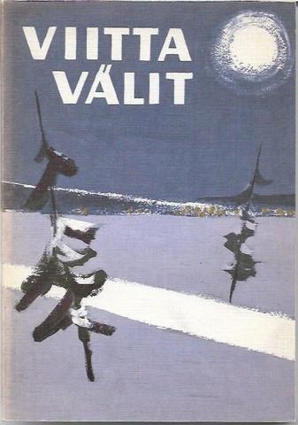 Korolainen, Aulis: Viittavälit - Poimintoja Savon vaiheilta ja kannanotoista vuosilta 1878-1968