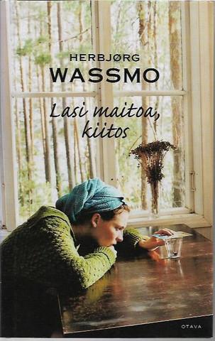 Wassmo, Herbjorg: Lasi maitoa, kiitos