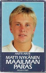 Arve, Antti: Matti Nykänen - maailman paras