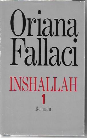 Fallaci, Oriana: Inshallah I-II