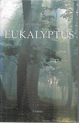 Bail, Murray: Eukalyptus
