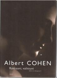 Cohen, Albert: Rakkaani, valittuni