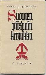 Juusten, Paulus Petri: Suomen piispain kronikka = Chronicon episcoporum Finlandensium