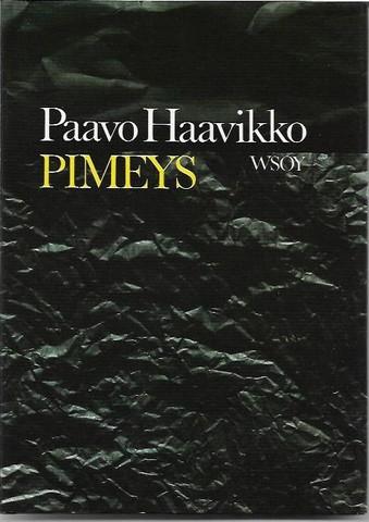 Haavikko, Paavo: Pimeys