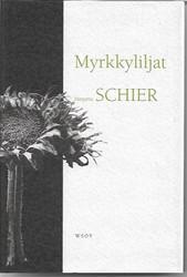 Schier, Marjatta: Myrkkyliljat : kertomuksia