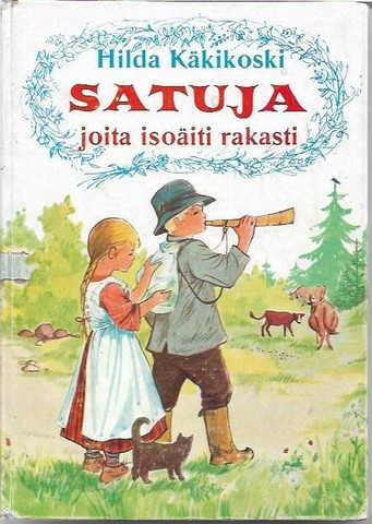 Käkikoski, Hilda: Satuja, joita isoäiti rakasti