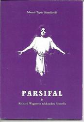 : Kuuskoski, Martti-Tapio: Parsifal ja Richard Wagnerin rakkauden filosofia
