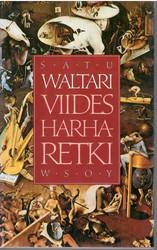 Waltari, Satu: Viides harharetki